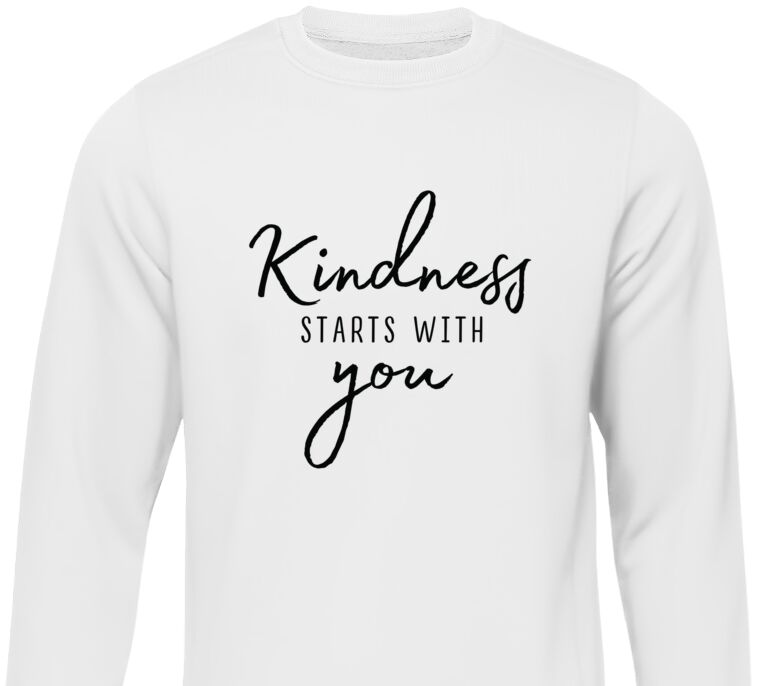 Свитшоты Kindness starts with you